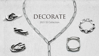 DECORATE 2021SS COLLECTION