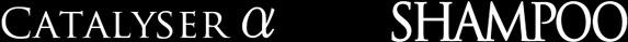 Catalyser α Shampoo