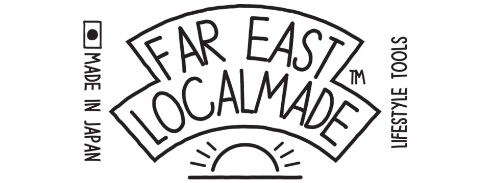 Far East Localmade