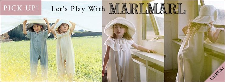 MARLMARL プレイ ウィズ マールマール コレクション