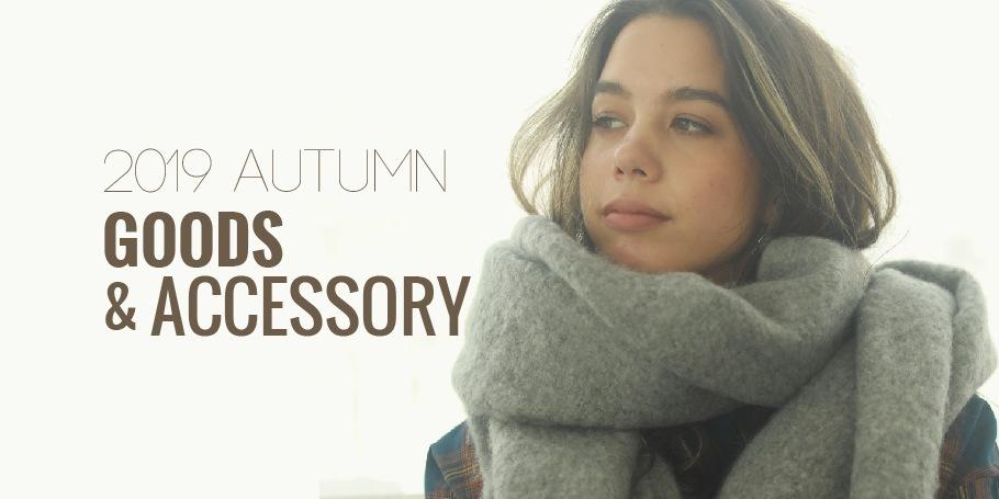 2019 Autumn Goods
