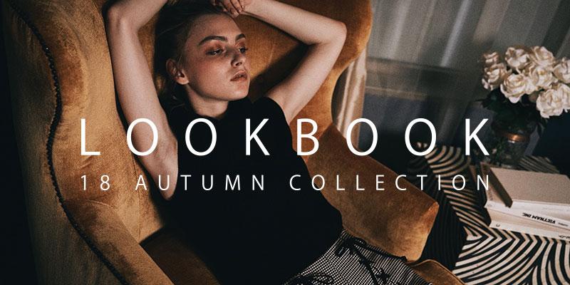 18AW AUTUMN LOOKBOOK