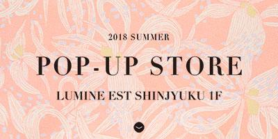 18SS POP-UP STORE特集