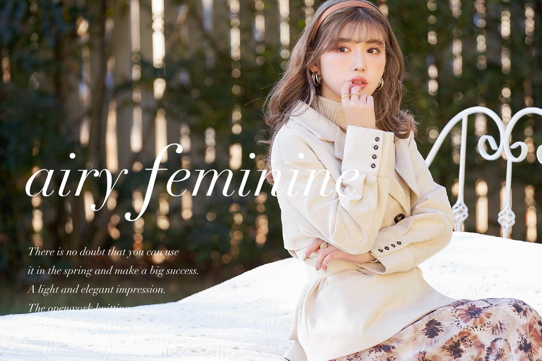 21SS airy feminine新作特集