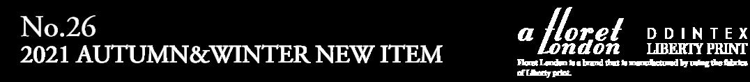 NO,26 2021 AUTUMN&WINTER NEW ITEM