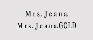 Mrs. Jeana ミセスジーナブランド商品ページ