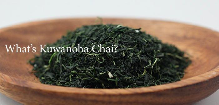 what's kuwanoha chai?