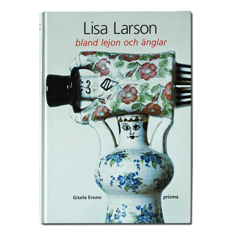 Lisa Larson bland lejon och anglarカラー版,作品集,リサラーソン,北欧,オブジェ,置物,北欧雑貨,北欧インテリア