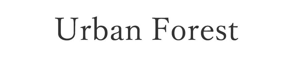 アーバンフォレスト/Urban Forest