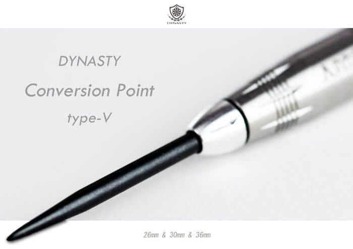 DYNASTY Conversion Point type-V