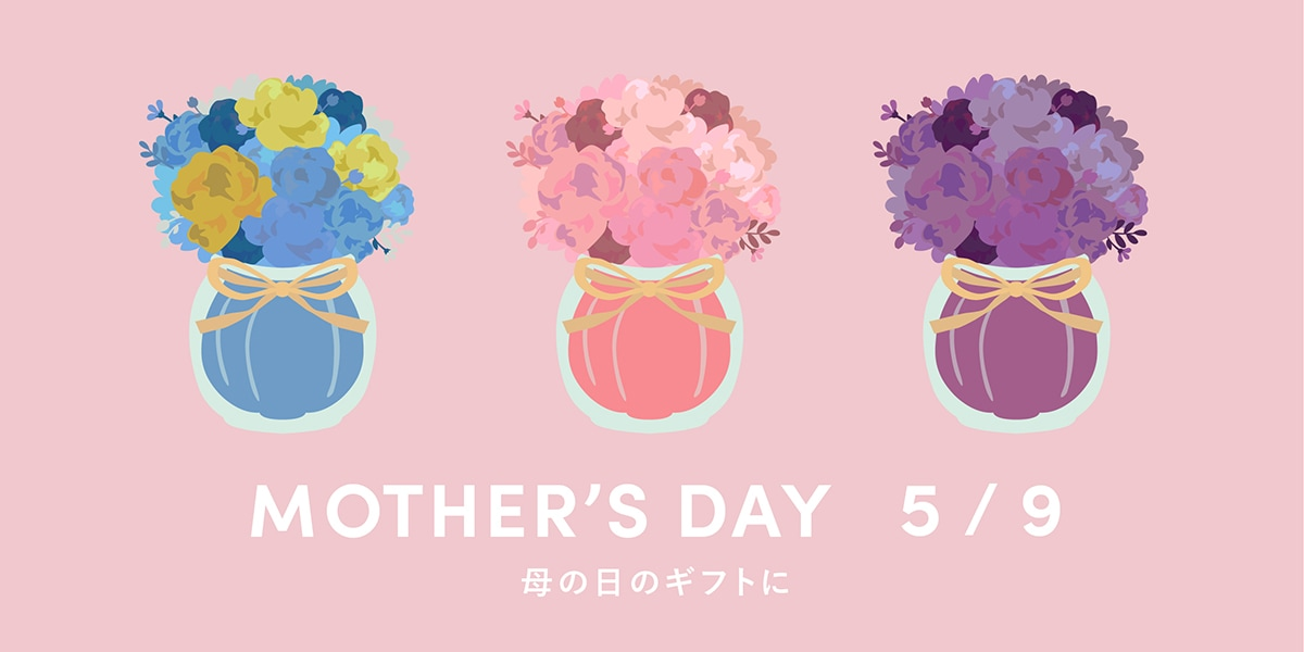 mothers day,母の日