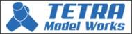 テトラモデルワークス/TETRA Model Works