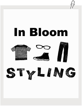 In Bloom STYLING