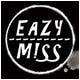 eazy m!ss