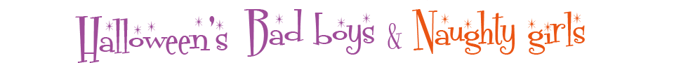 Halloween's Bad boys & Naughty girls
