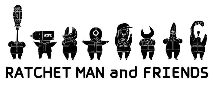 ラチェットマン&フレンズ