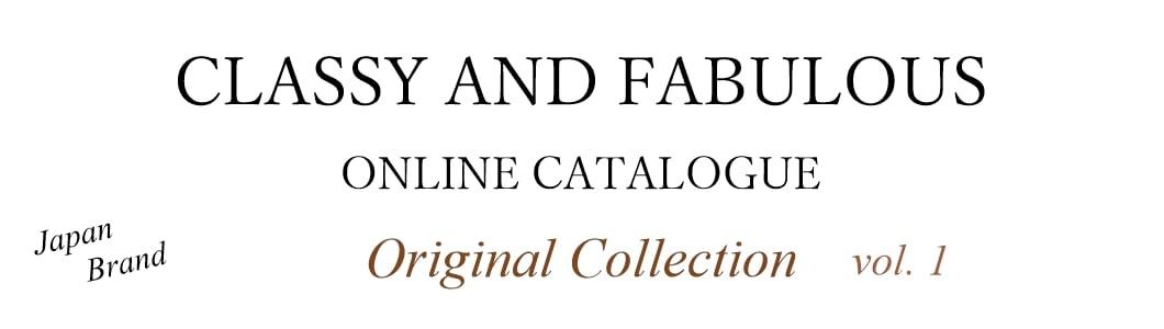 CLASSY AND FABULOUSオンラインカタログ日本製の上質なレースを使用したオリジナルライン