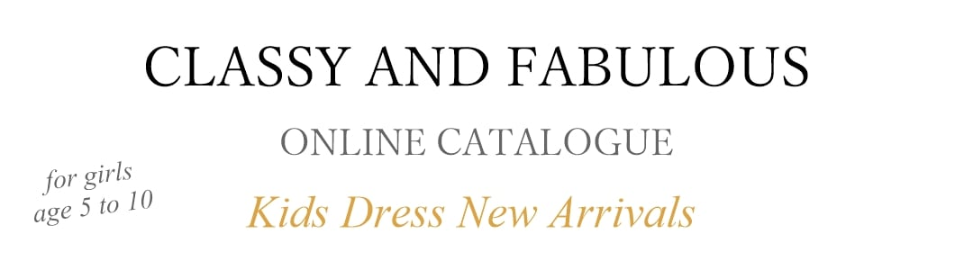 CLASSY AND FABULOUSオンラインカタログ新作キッズドレスが可愛い!5歳から10歳までサイズ豊富