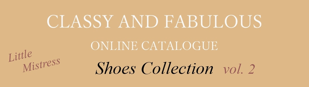 CLASSY AND FABULOUSオンラインカタログドレスと相性抜群シューズコレクション