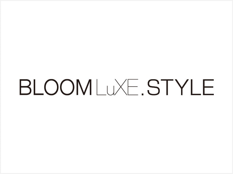 BLOOMLuXE.STYLEのブランドコンセプト