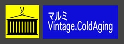 """マルミVintage.ColdAging"""