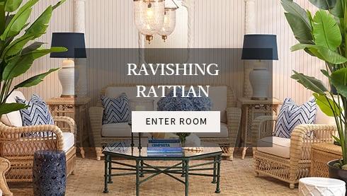 RAVISHING RATTAN