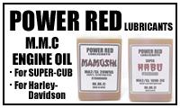モトブルーズオリジナルエンジンオイルPOWER RED LUBRICANTS|ハーレー専用オイル「MAMUSHI」|HONDAカブ専用オイル「SUPER HABU」
