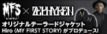 MY FIRST STORY × Zephyren