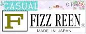 FIZZ REEN カジュアル へ