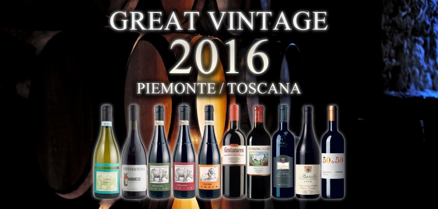 GREAT VINTAGE 2016 PIEMONTE/TOSCANA