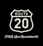 T.M.R. LIVE REVOLUTION' 16 ROUTE20