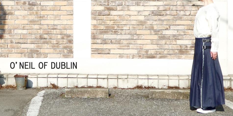 O'NEIL OF DUBLIN/オニールオブダブリン