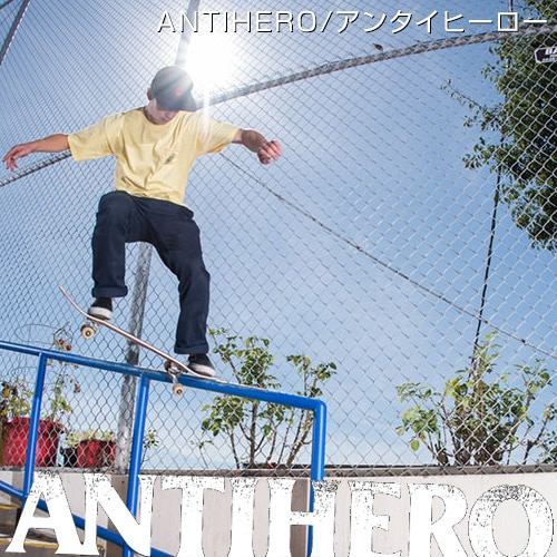 スケーターに根強い人気のANTIHERO アンタイヒーロー