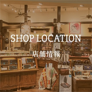SHOP LOCATION - 店舗情報