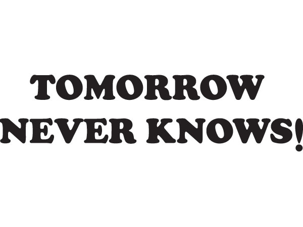 TOMORROW NEVER KNOWS Ringer Tシャツ