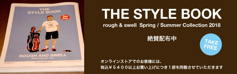 rough & swell  THE STYLE BOOK