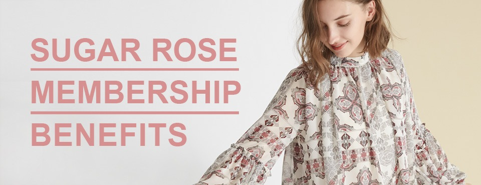 SUGAR ROSE MEMBERSHIP BENEFITS