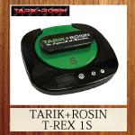 TARIK + ROSIN T-REX 1S