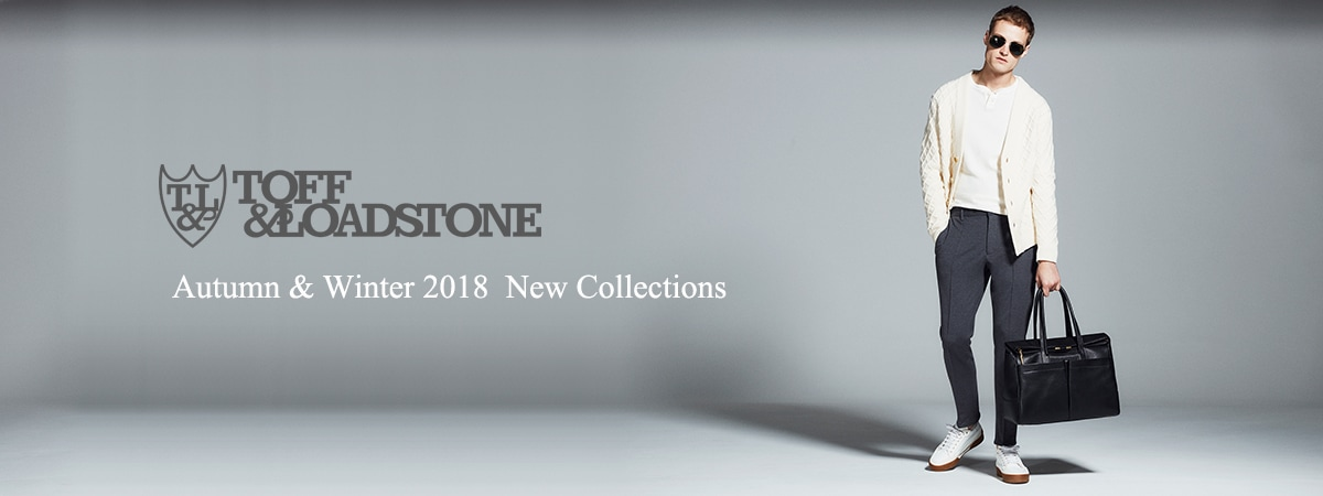 TOFF&LOADSTONE 2018aw