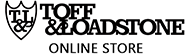 TOFF&LOADSTONE E-STORE(トフアンドロードストーン公式通販サイト)