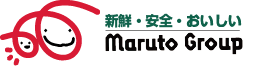 新鮮・安全・おいしい/Maruto Grroup