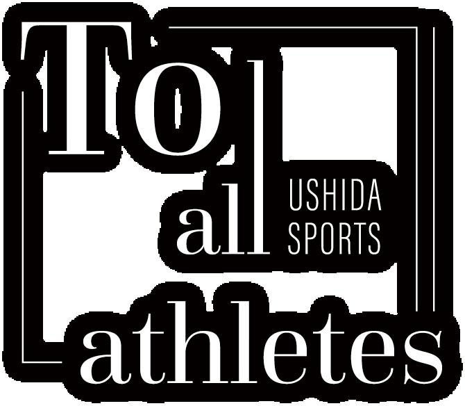 TO all athletes USHIDA SPORTS